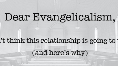 Evangelicalism, You Have Traumatized Me.